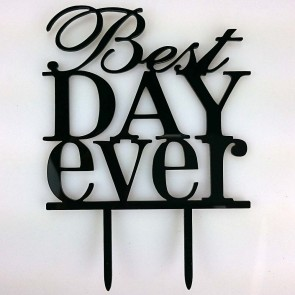 Best Day Ever Acrylic Wedding Day Cake Topper Silhouette